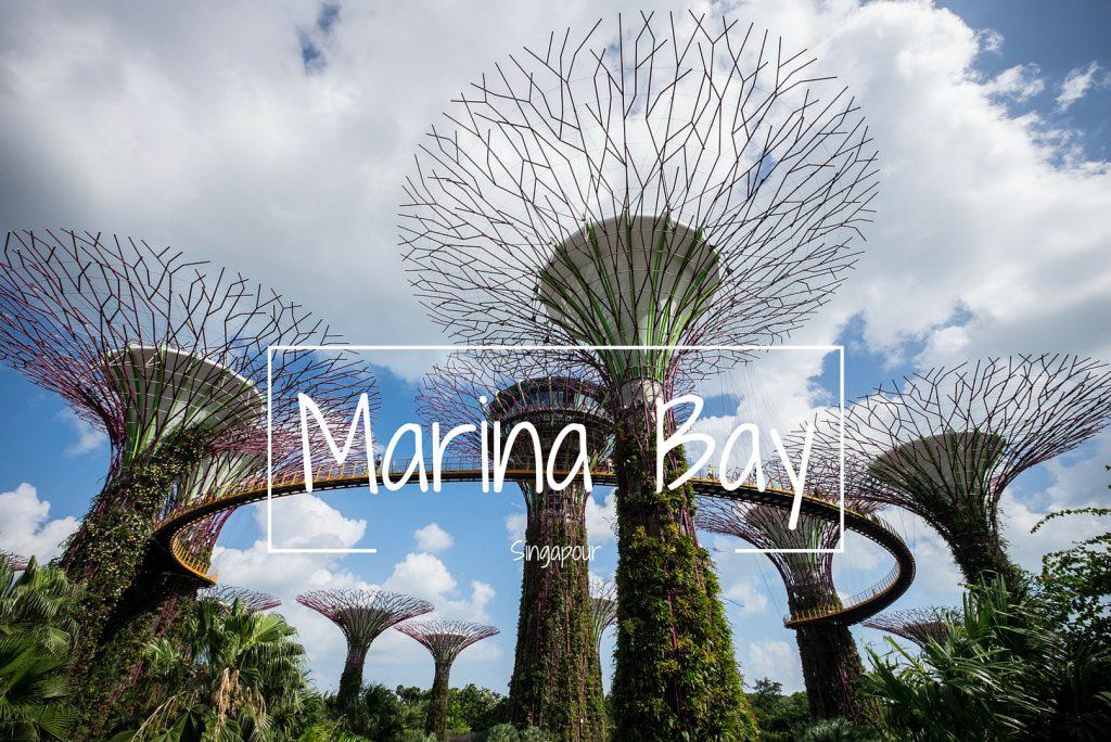 Marina Bay Singapour Blog voyage LoveLiveTravel