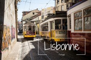 Lisbonne Portugal Blog voyage LoveLiveTravel