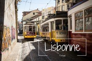 Lisbonne Portugal Blog voyage LoveLiveTravel