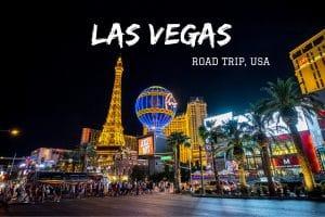 Las Vegas Nevada Road trip USA blog voyage LoveLiveTravel