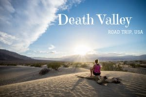 Death Valley Californie nevada road trip usa blog voyage lovelivetravel