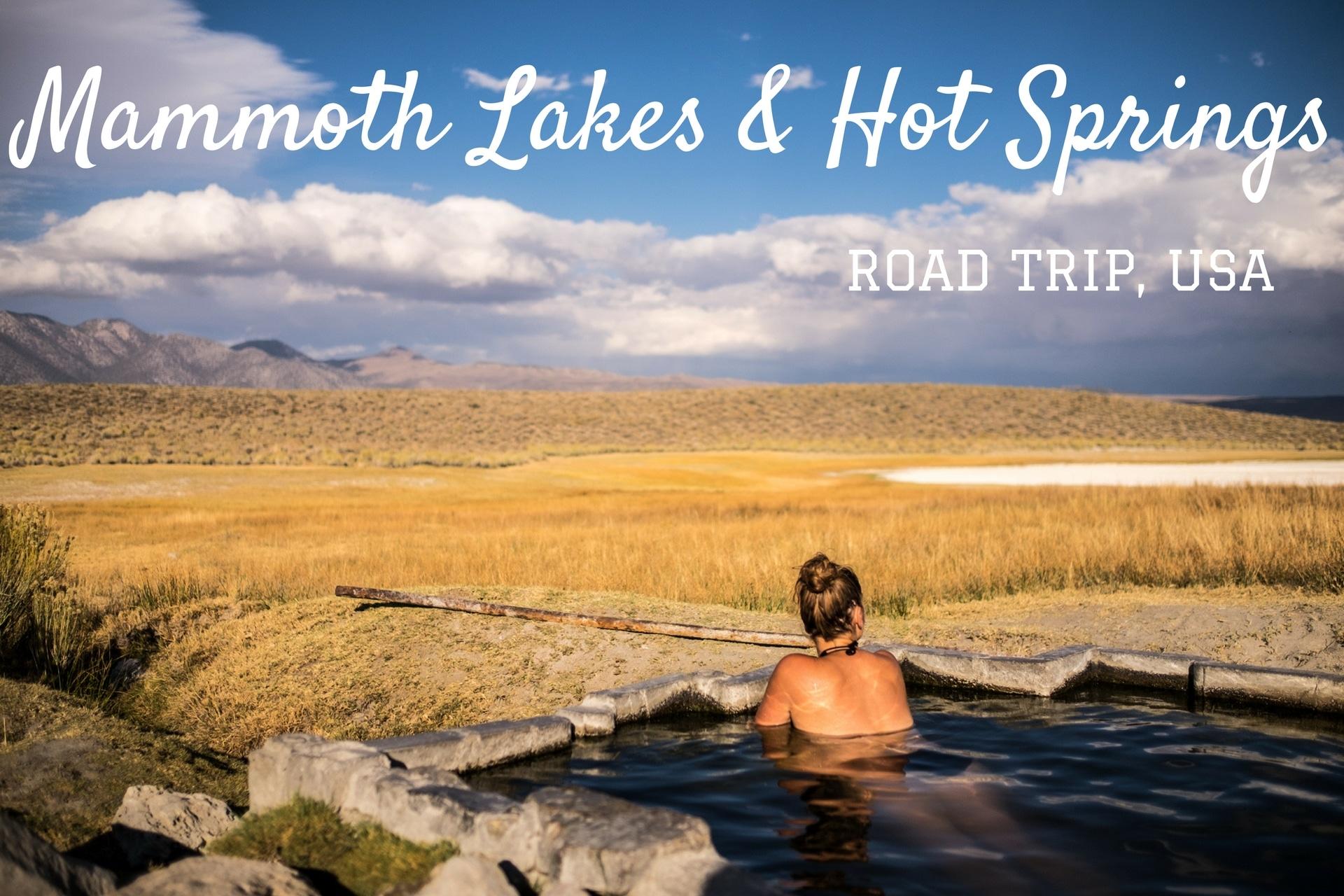 Mammoth Lakes et les sources d'eau chaude
