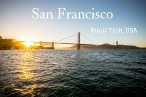 san francisco road trip usa blog voyage lovelivetravel