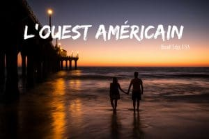 Road trip USA blog voyage Lovelivetravel