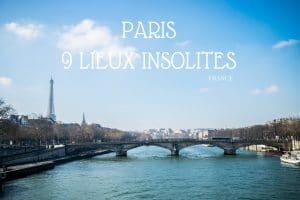 9 lieux complètement insolites à paris france blog voyage lovelivetravel