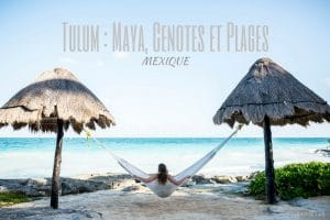 tulum mexique blog voyage lovelivetravel