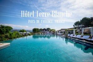 hôtel terre blanche tourrettes pays de fayence france blog voyage lovelivetravel