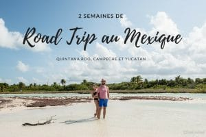 road trip yucatan mexique blog voyage lovelivetravel