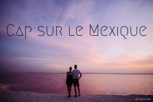 Le Mexique en vidéo yucatan blog voyage lovelivetravel