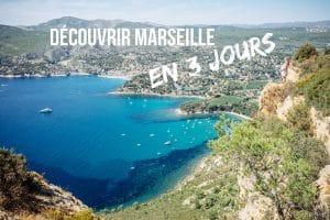 découvrir Marseille en 3 jours blog voyage lovelivetravel