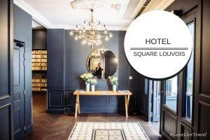 Hôtel Square Louvois blog voyage lovelivetravel