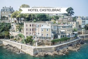 hôtel castelbrac dinard blog voyage lovelivetravel